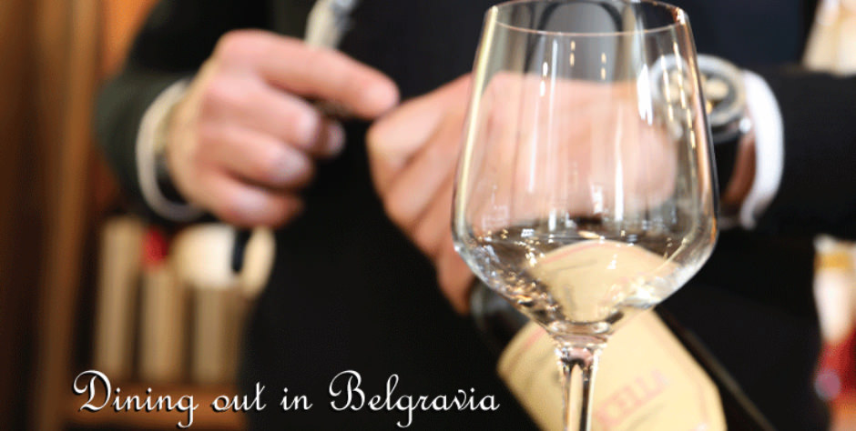 Belgravia dining in London